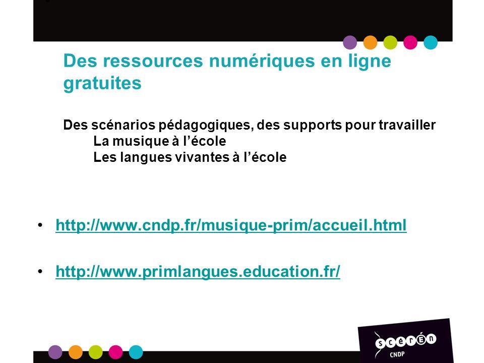 Des ressources numériques en ligne gratuites Des scénarios pédagogiques, des supports pour travailler La musique à l'école Les langues vivantes à l'école