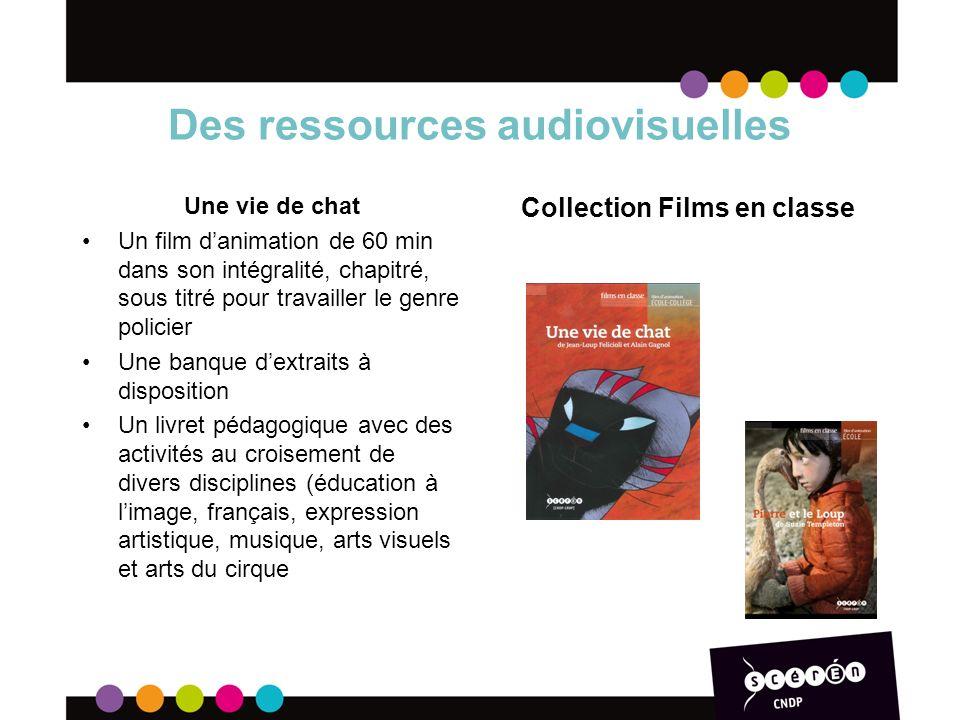 Des ressources audiovisuelles