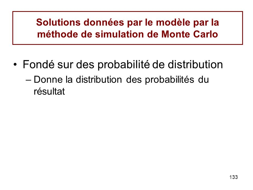 Fondé sur des probabilité de distribution