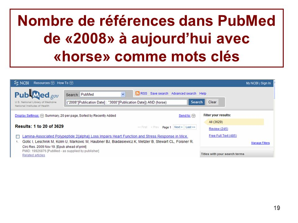 Nombre de références dans PubMed de «2008» à aujourd'hui avec «horse» comme mots clés