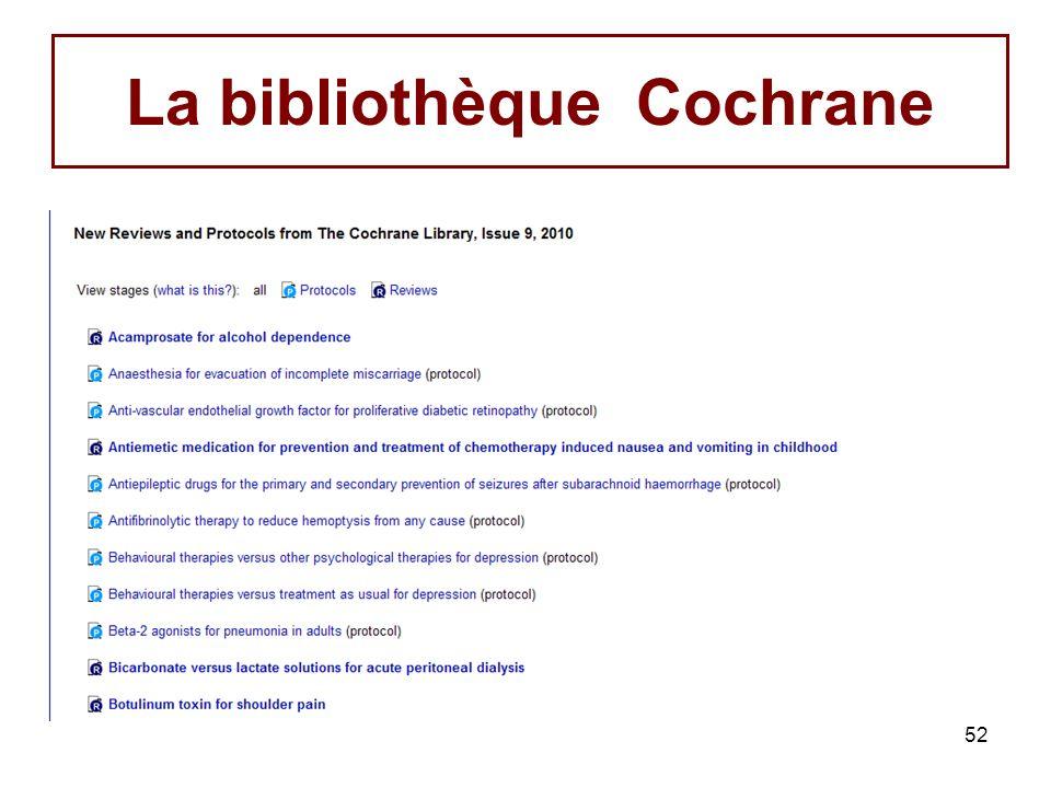 La bibliothèque Cochrane