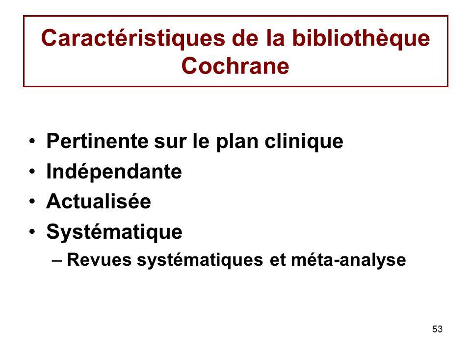 Caractéristiques de la bibliothèque Cochrane
