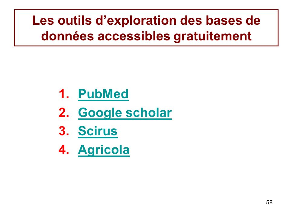 Les outils d'exploration des bases de données accessibles gratuitement