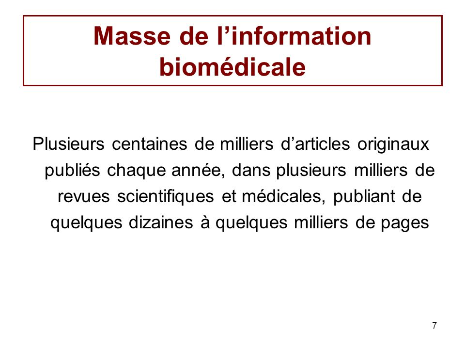 Masse de l'information biomédicale