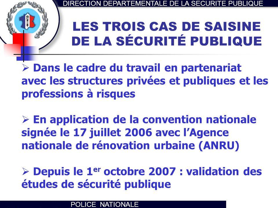 LES TROIS CAS DE SAISINE DE LA SÉCURITÉ PUBLIQUE