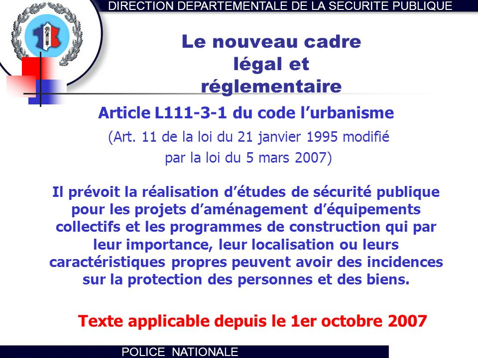 Le nouveau cadre légal et réglementaire