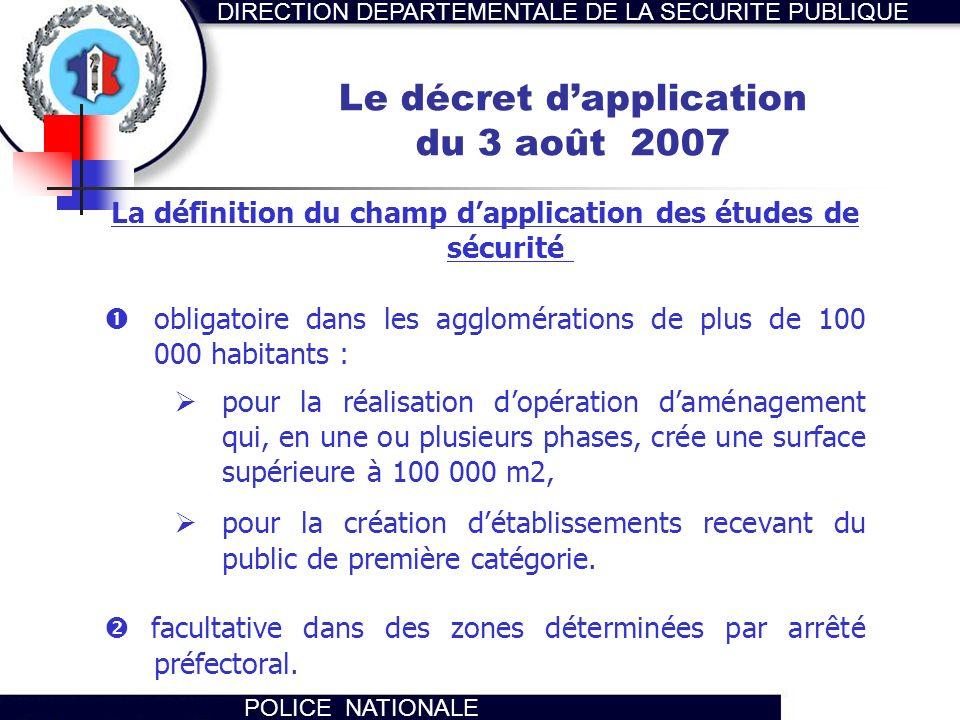 Le décret d'application du 3 août 2007