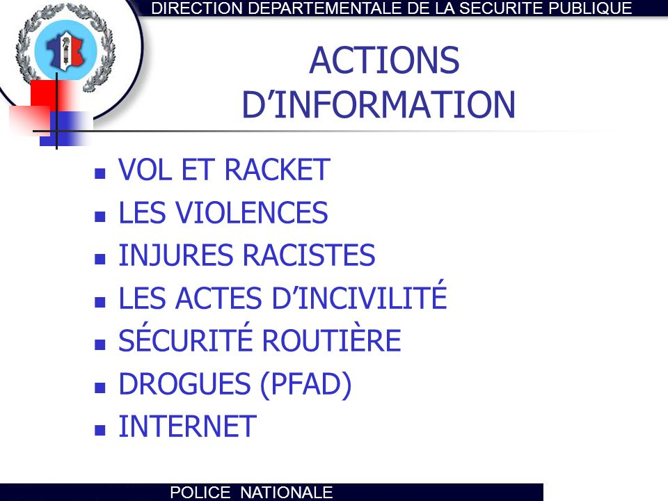 ACTIONS D'INFORMATION