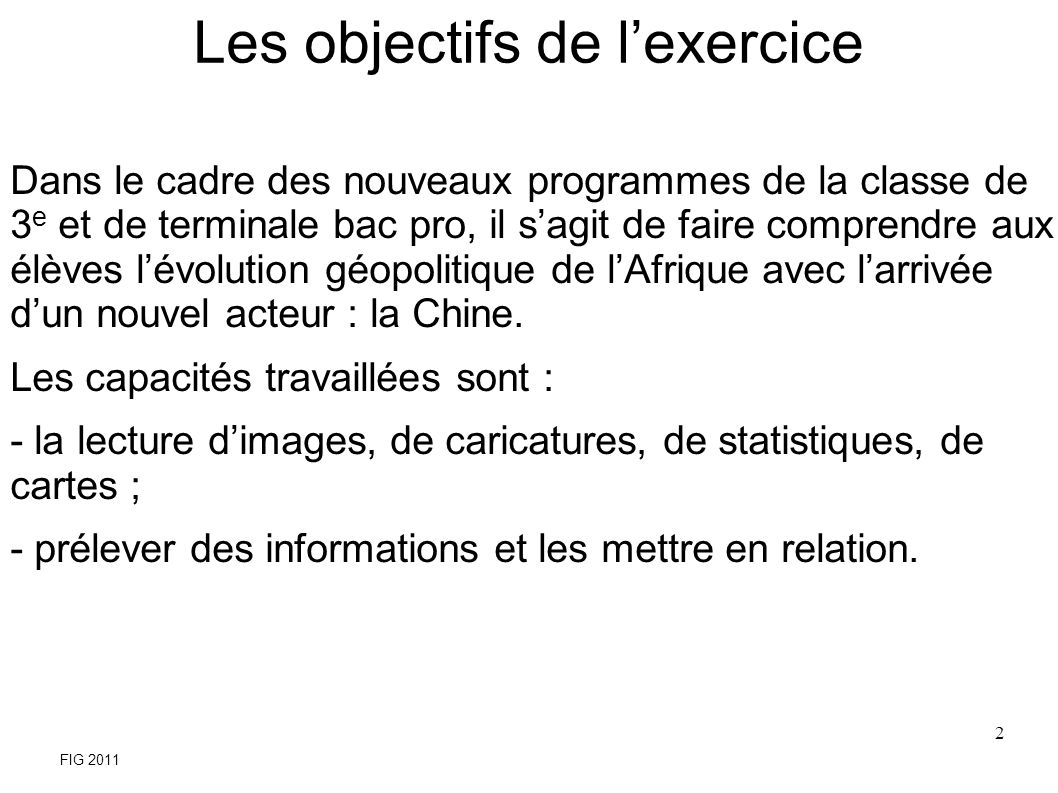 Les objectifs de l'exercice