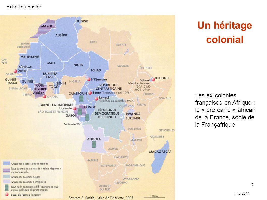 Extrait du poster Un héritage colonial. Les ex-colonies françaises en Afrique : le « pré carré » africain de la France, socle de la Françafrique.