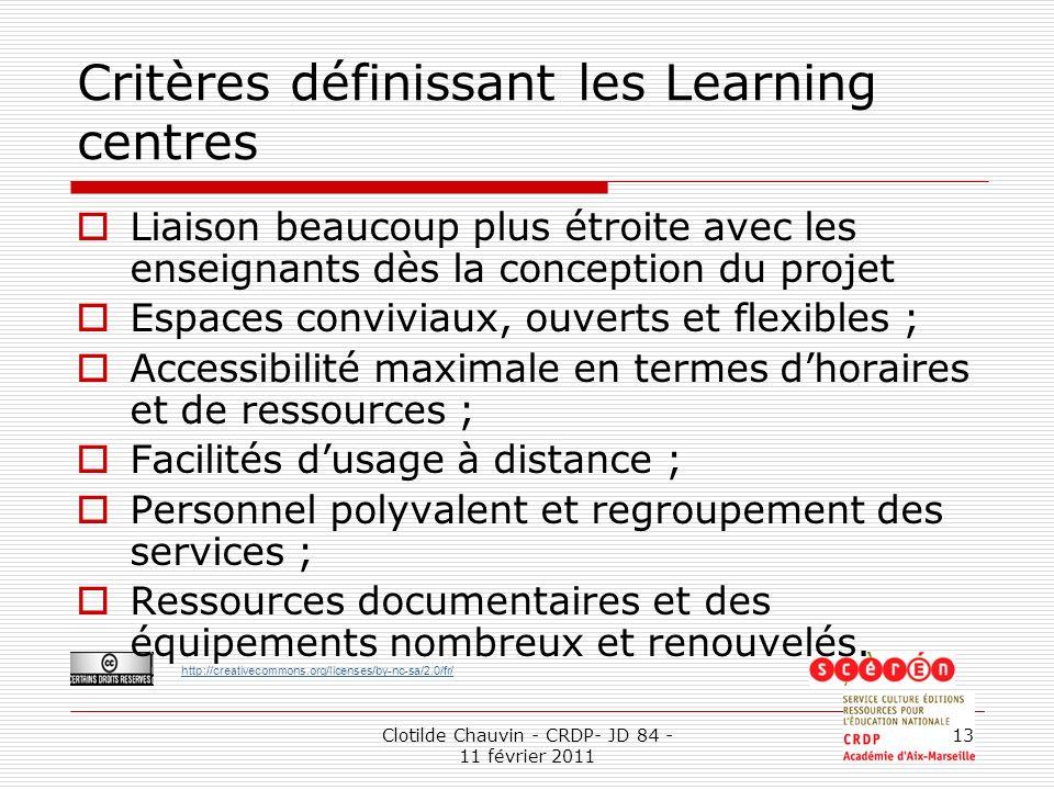 Critères définissant les Learning centres