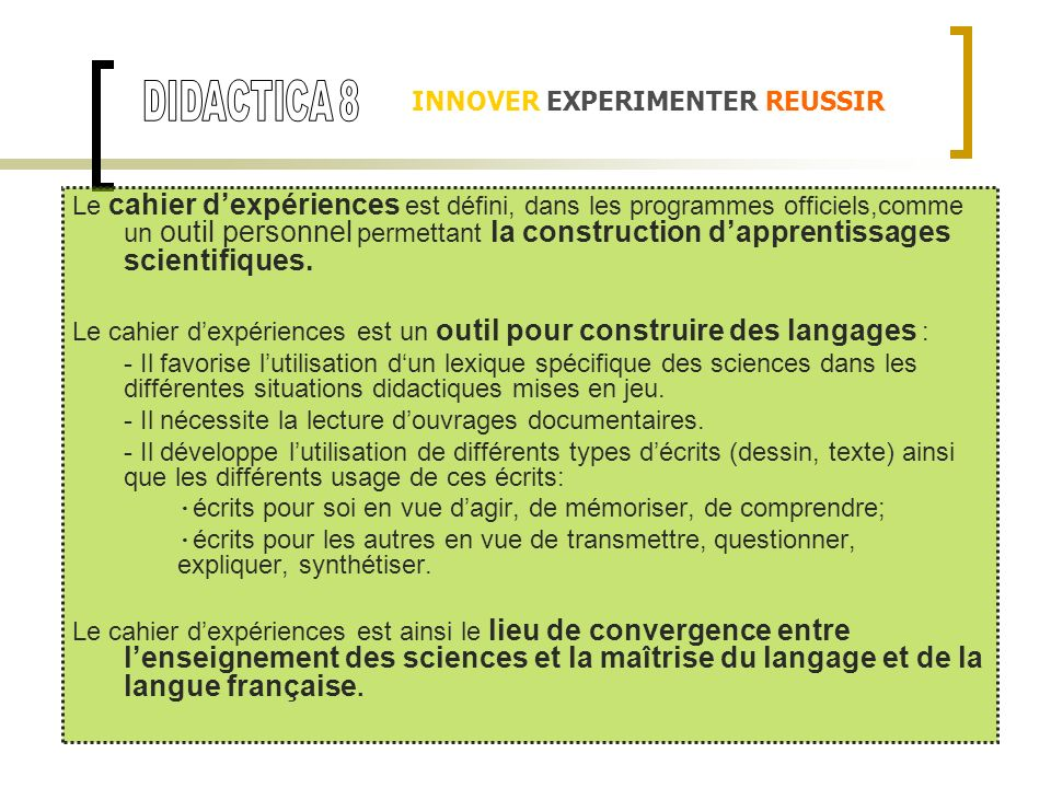 DIDACTICA 8 INNOVER EXPERIMENTER REUSSIR