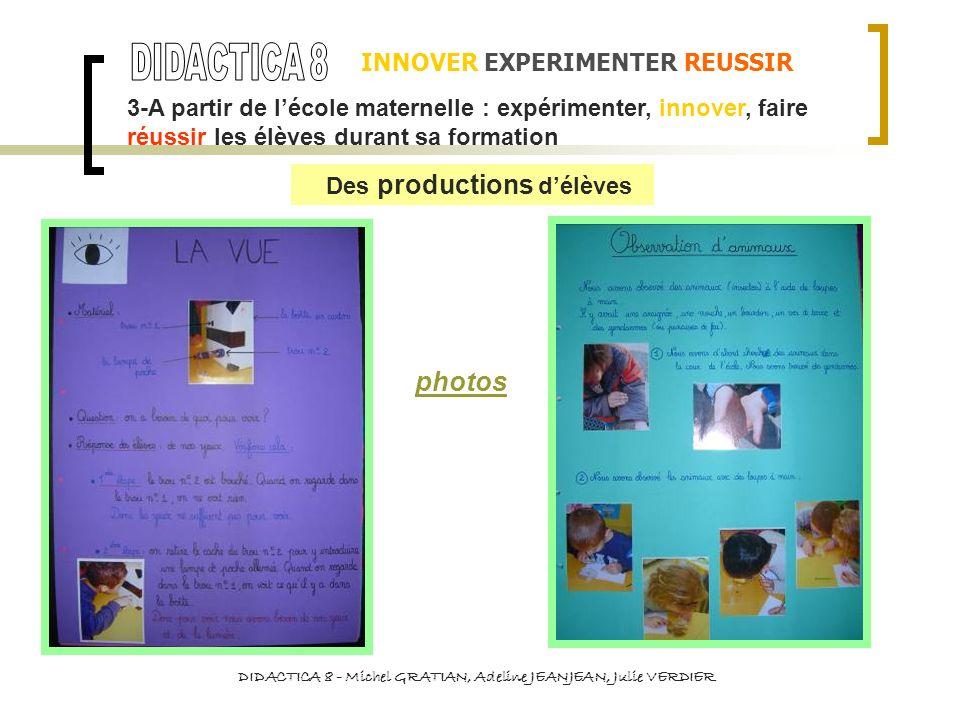 DIDACTICA 8 photos INNOVER EXPERIMENTER REUSSIR