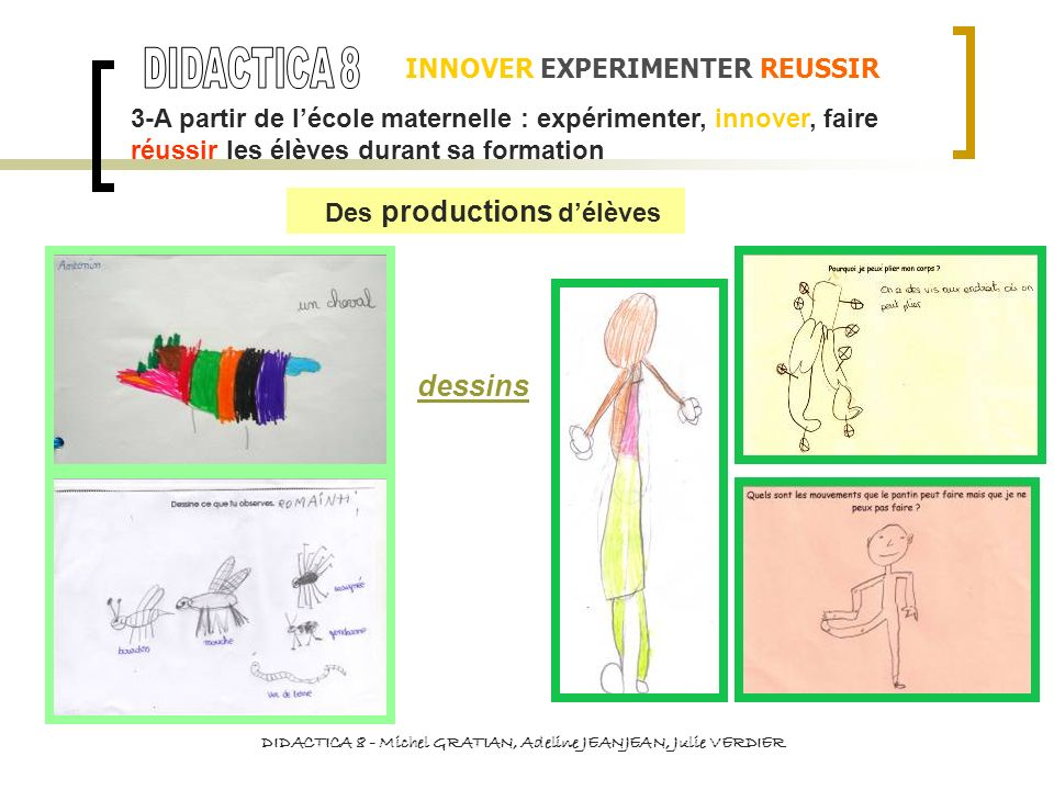 DIDACTICA 8 dessins INNOVER EXPERIMENTER REUSSIR