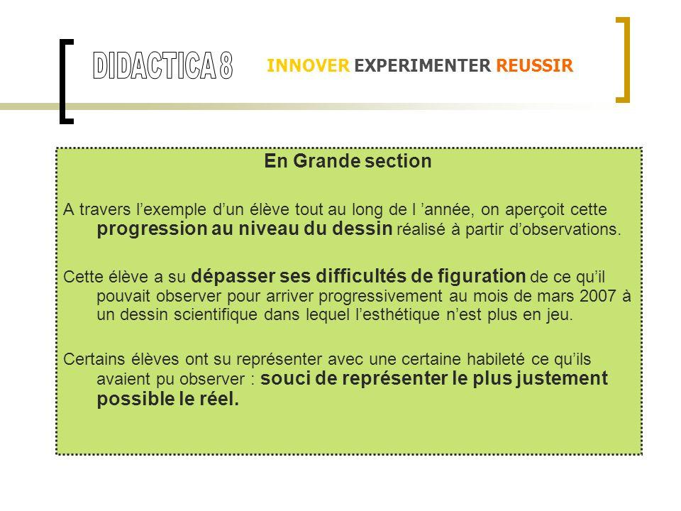 DIDACTICA 8 En Grande section INNOVER EXPERIMENTER REUSSIR