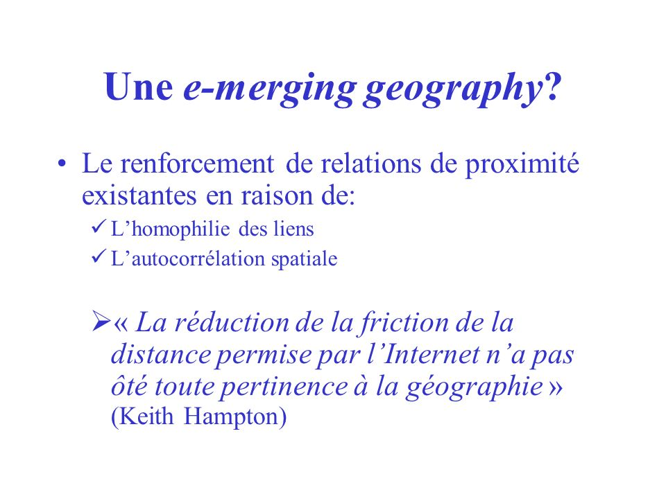 Une e-merging geography