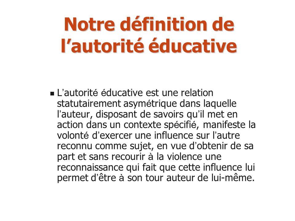Notre définition de l'autorité éducative
