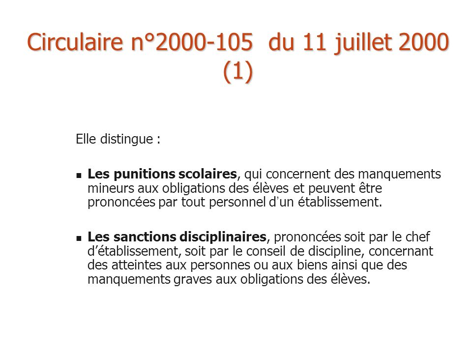 Circulaire n°2000-105 du 11 juillet 2000 (1)