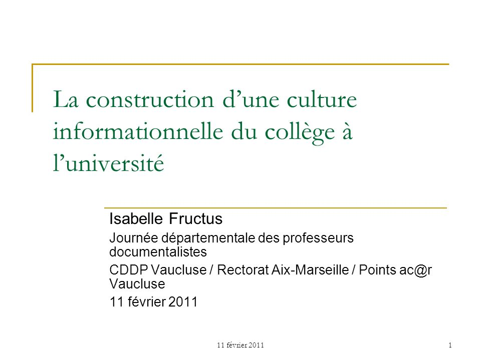 La construction d'une culture informationnelle du collège à l'université