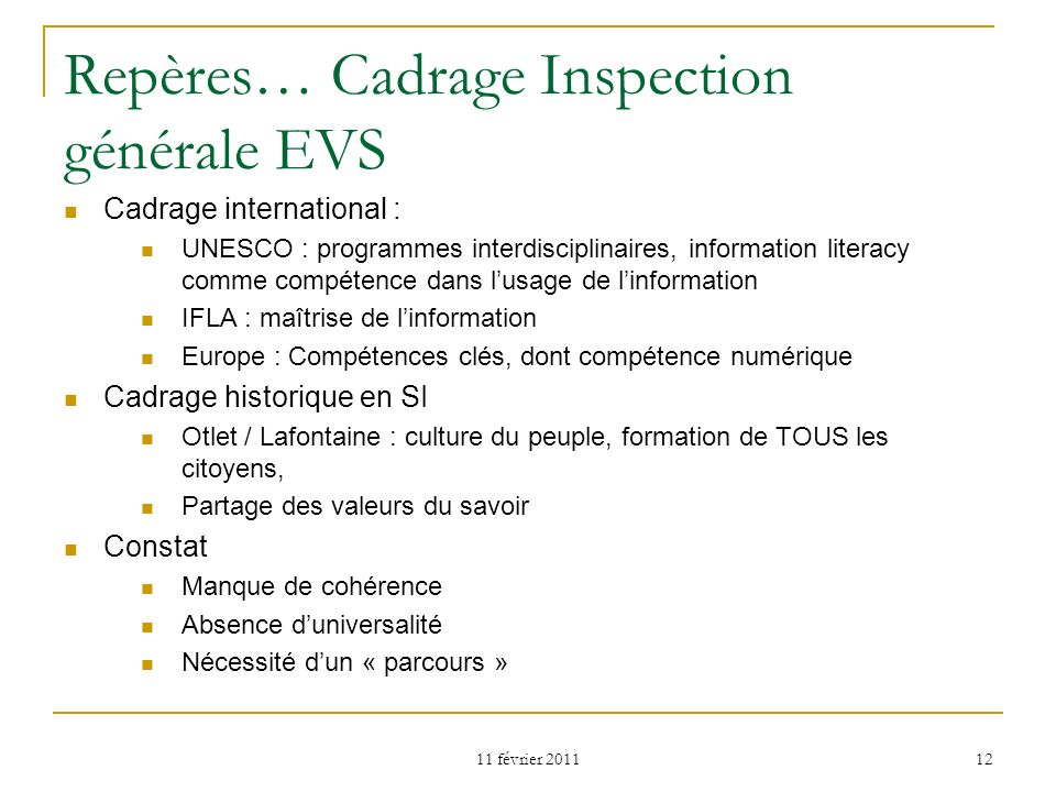 Repères… Cadrage Inspection générale EVS
