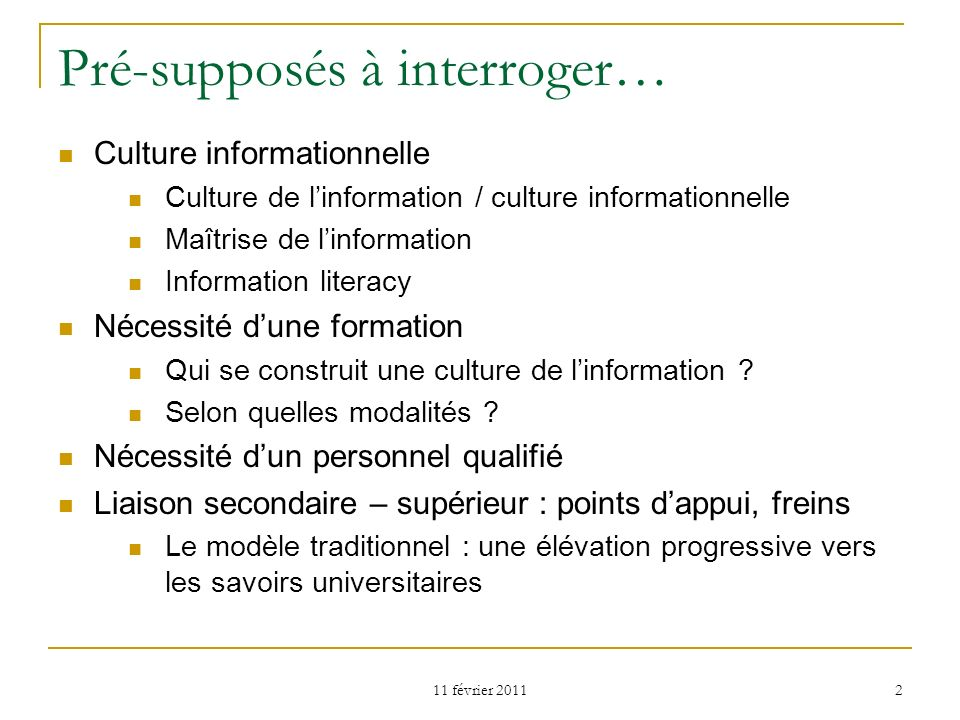 Pré-supposés à interroger…