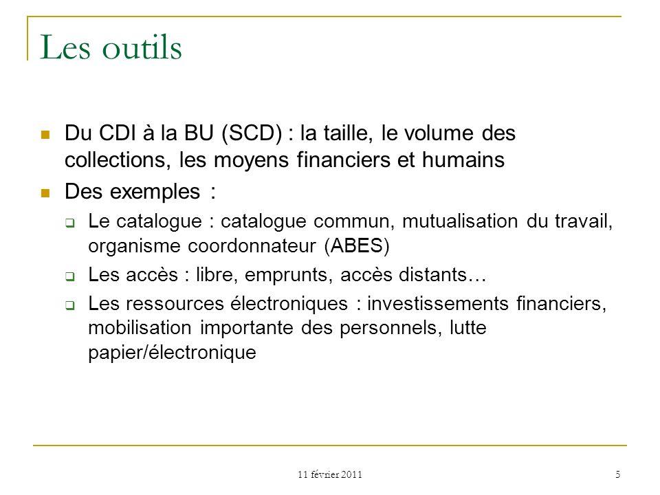 Les outils Du CDI à la BU (SCD) : la taille, le volume des collections, les moyens financiers et humains.