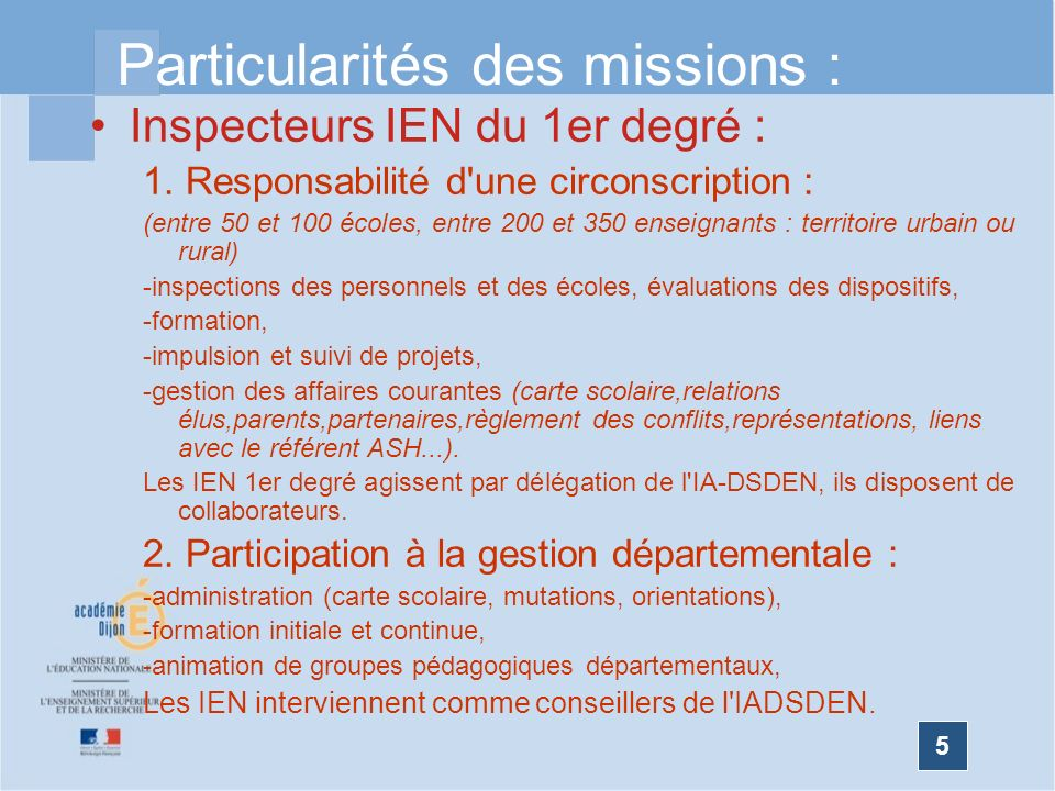Particularités des missions :