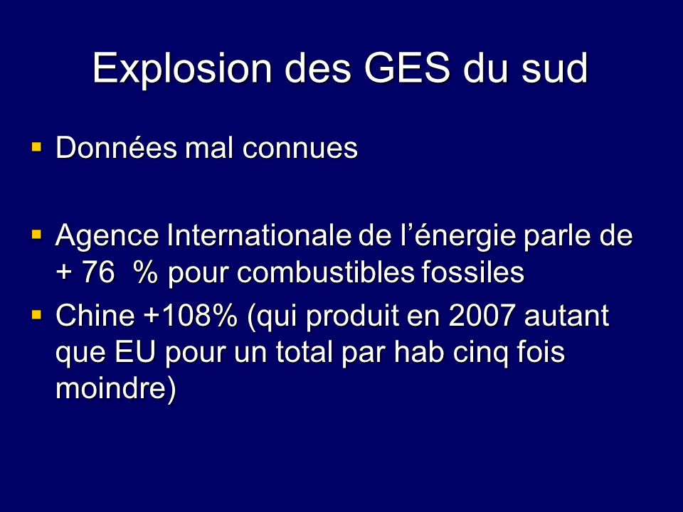 Explosion des GES du sud