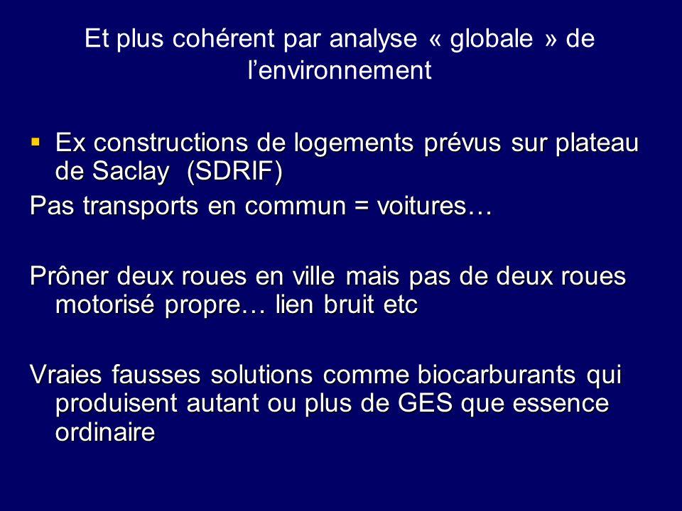 Et plus cohérent par analyse « globale » de l'environnement