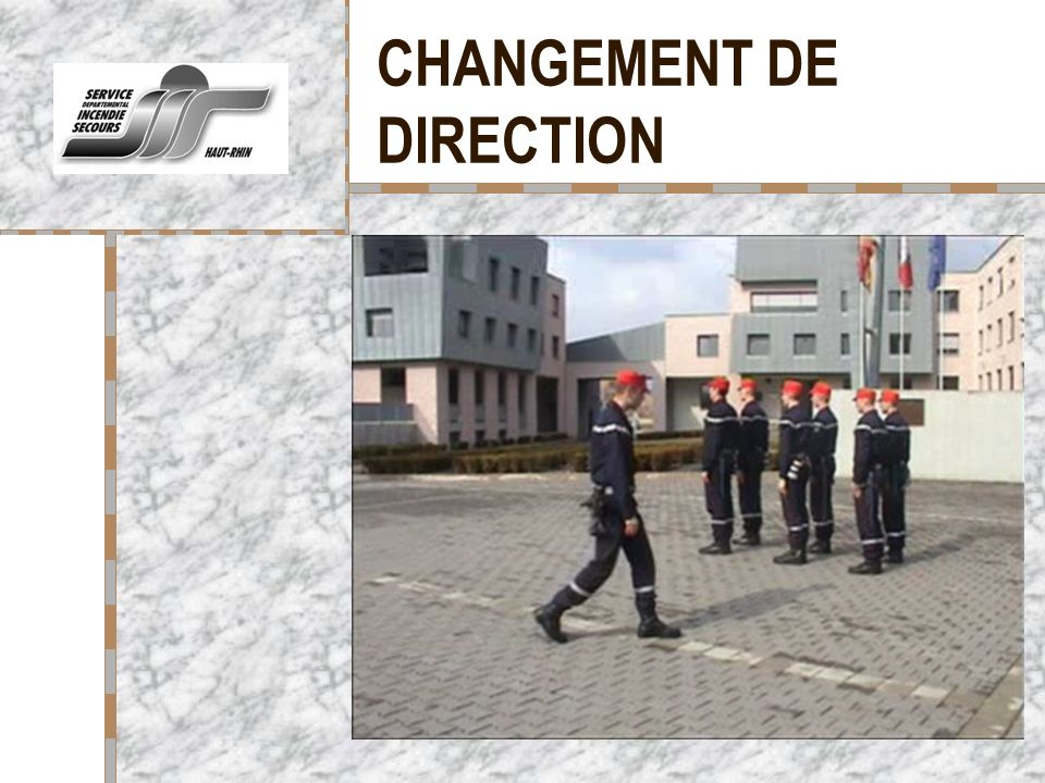 CHANGEMENT DE DIRECTION