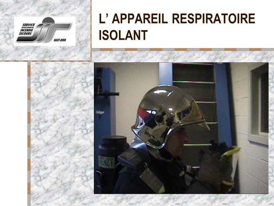 L' APPAREIL RESPIRATOIRE ISOLANT