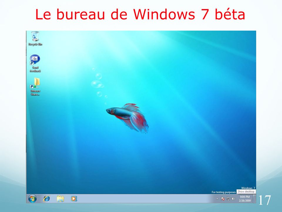 Le bureau de Windows 7 béta