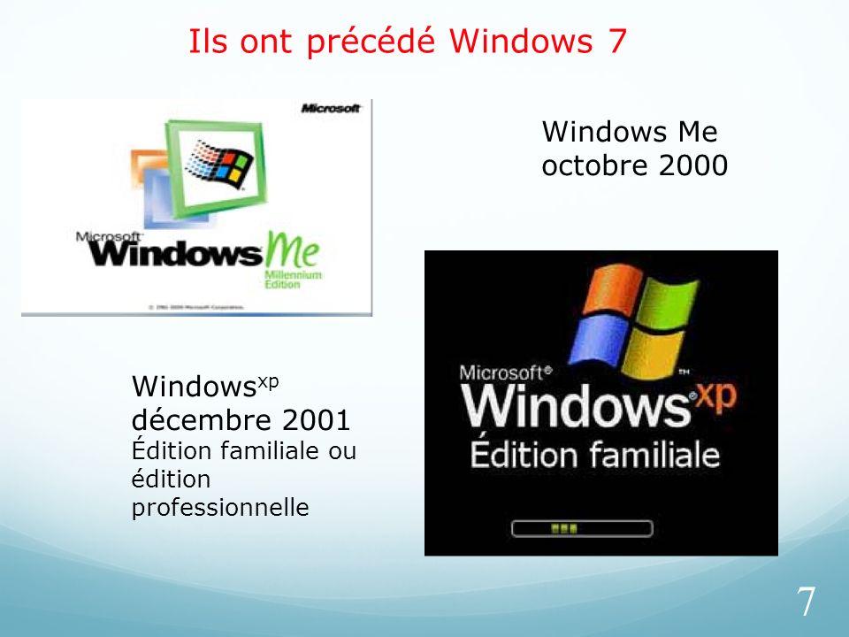 Ils ont précédé Windows 7