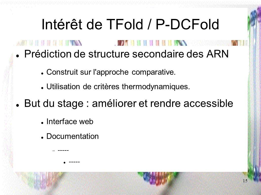 Intérêt de TFold / P-DCFold