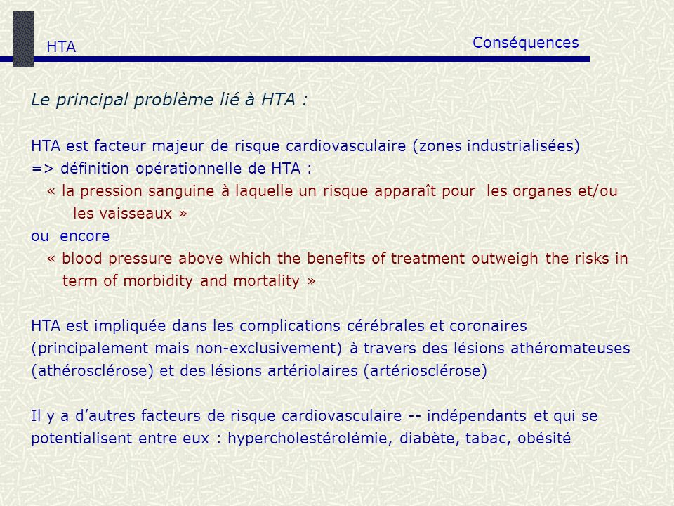 Le principal problème lié à HTA :