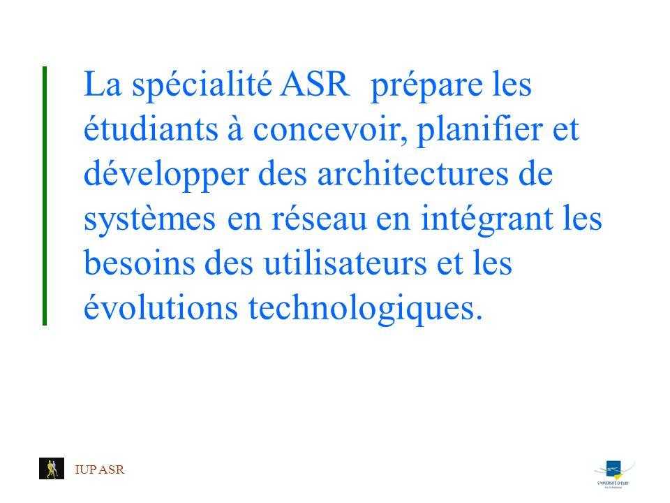 La spécialité ASR prépare les étudiants à concevoir, planifier et développer des architectures de systèmes en réseau en intégrant les besoins des utilisateurs et les évolutions technologiques.
