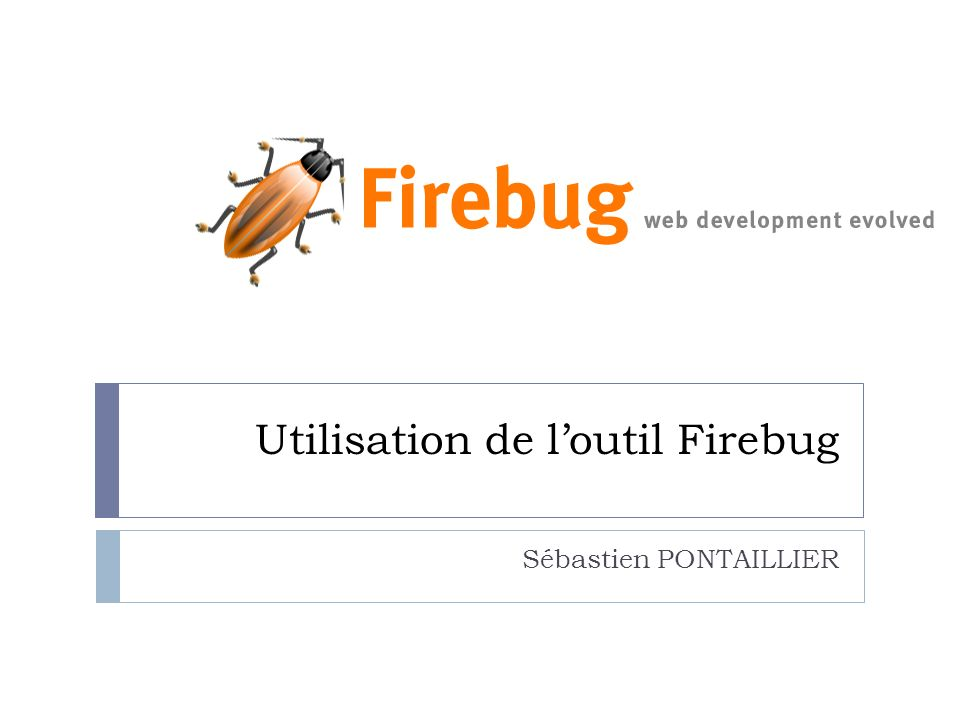 Utilisation de l'outil Firebug