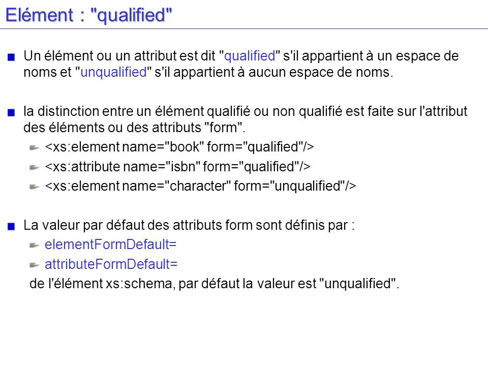 Elément : qualified
