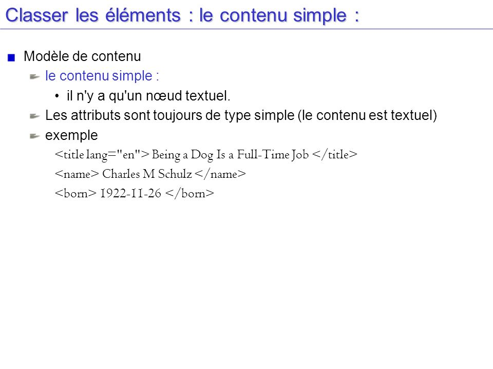 Classer les éléments : le contenu simple :