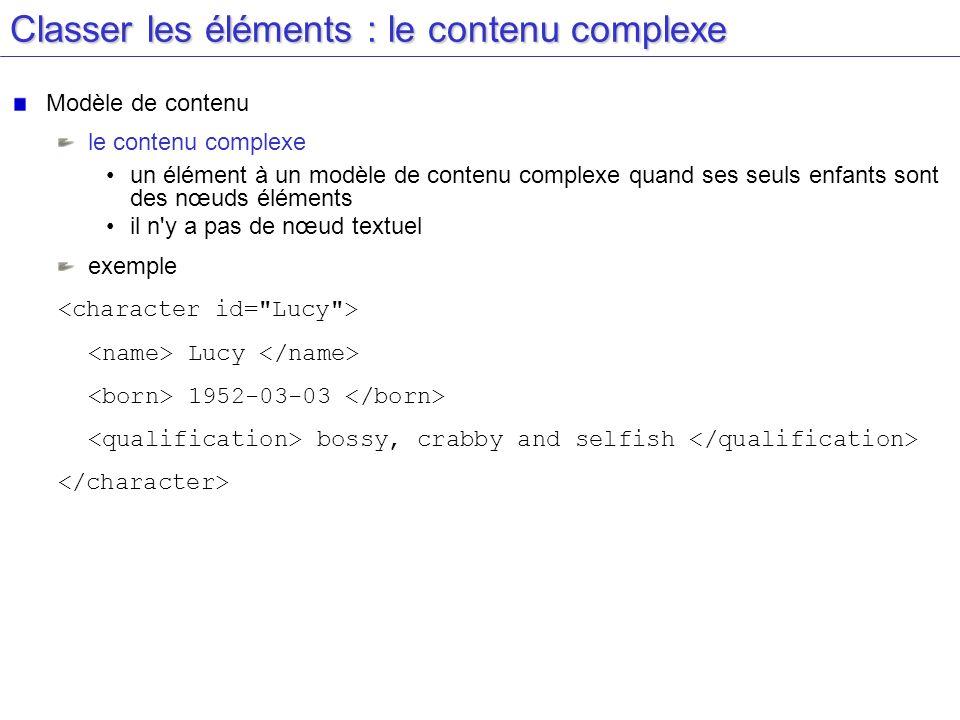 Classer les éléments : le contenu complexe