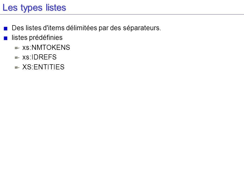 Les types listes Des listes d items délimitées par des séparateurs.