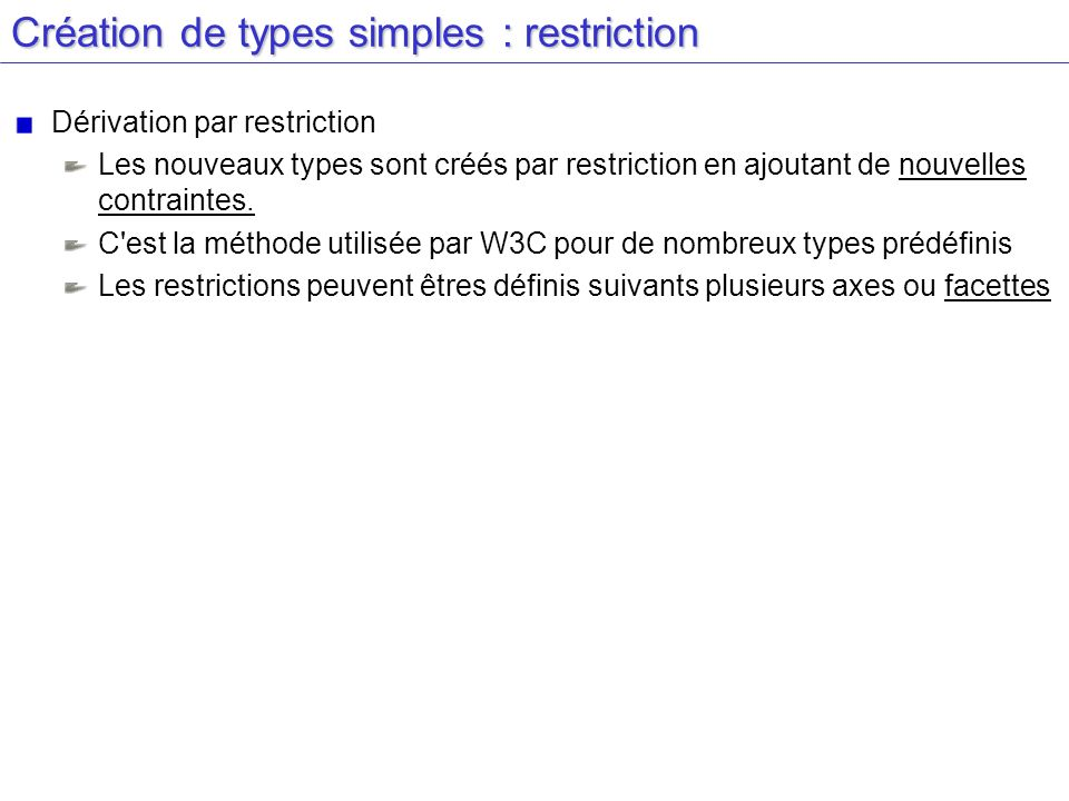 Création de types simples : restriction