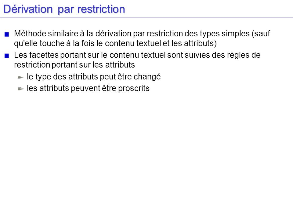 Dérivation par restriction