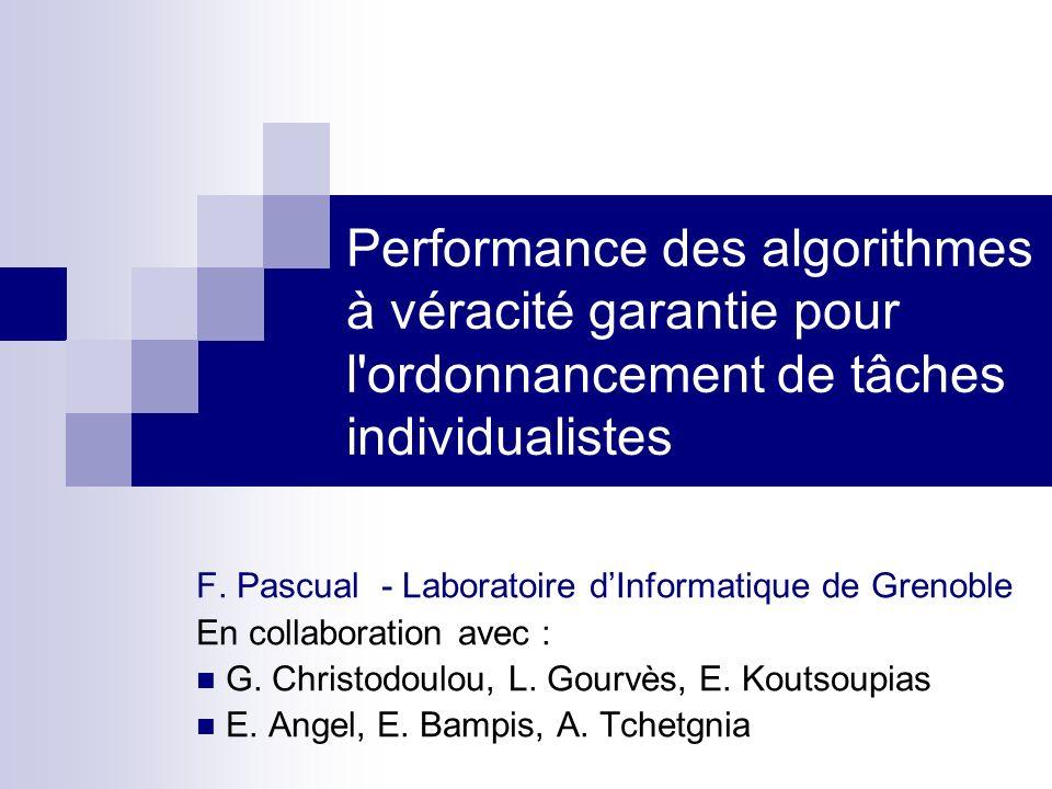 Performance des algorithmes à véracité garantie pour l ordonnancement de tâches individualistes