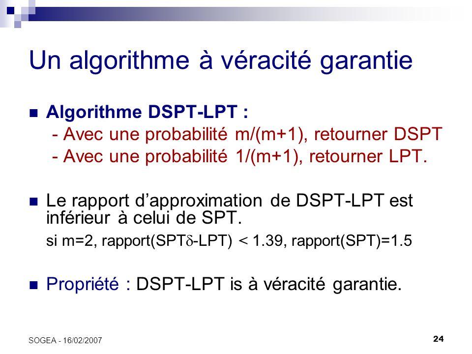 Un algorithme à véracité garantie