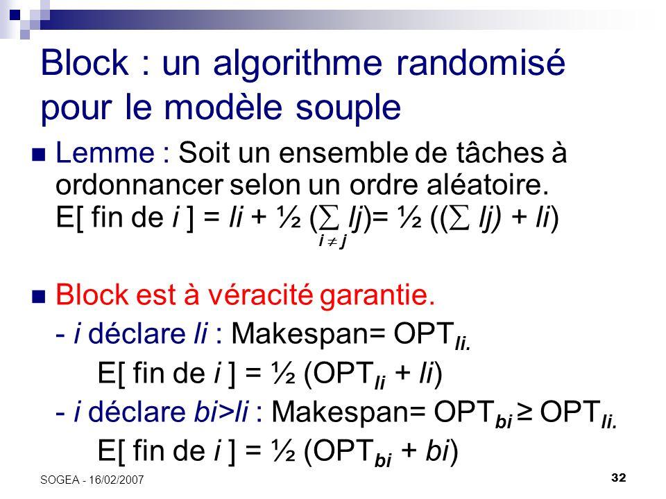 Block : un algorithme randomisé pour le modèle souple