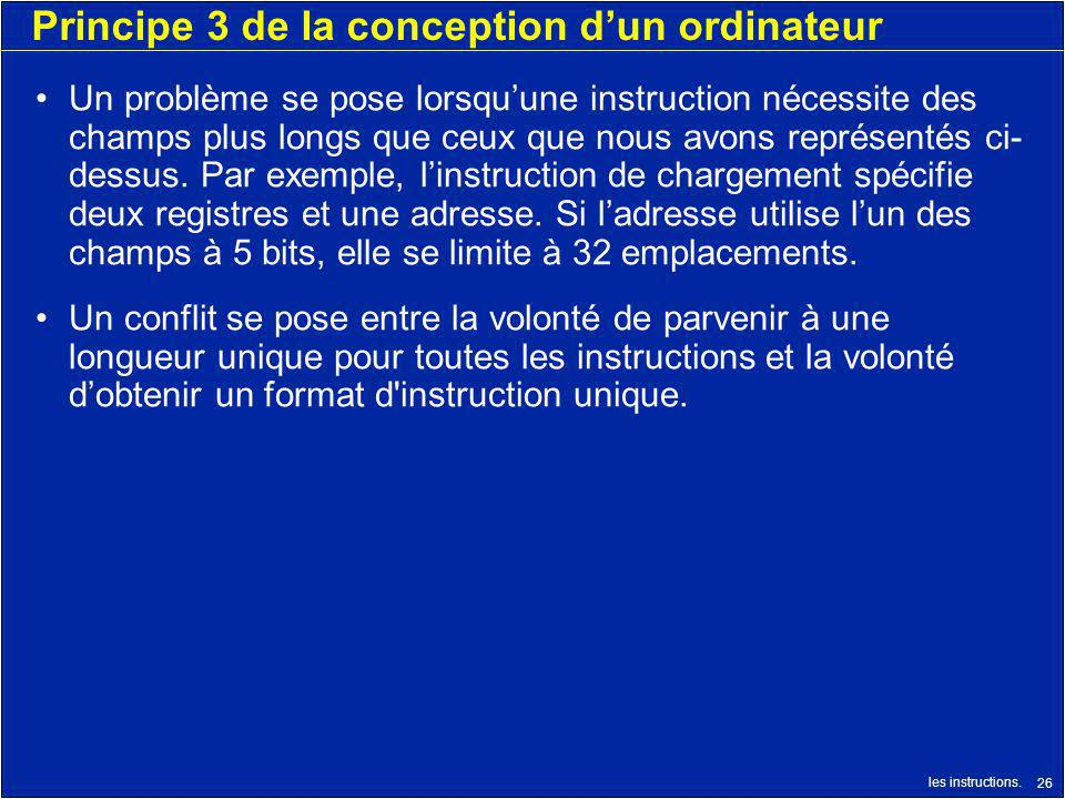 Principe 3 de la conception d'un ordinateur