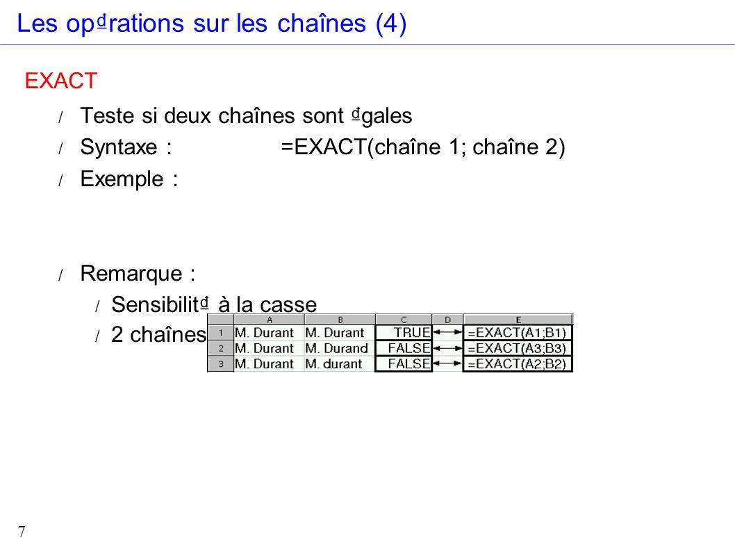 Les op₫rations sur les chaînes (4)