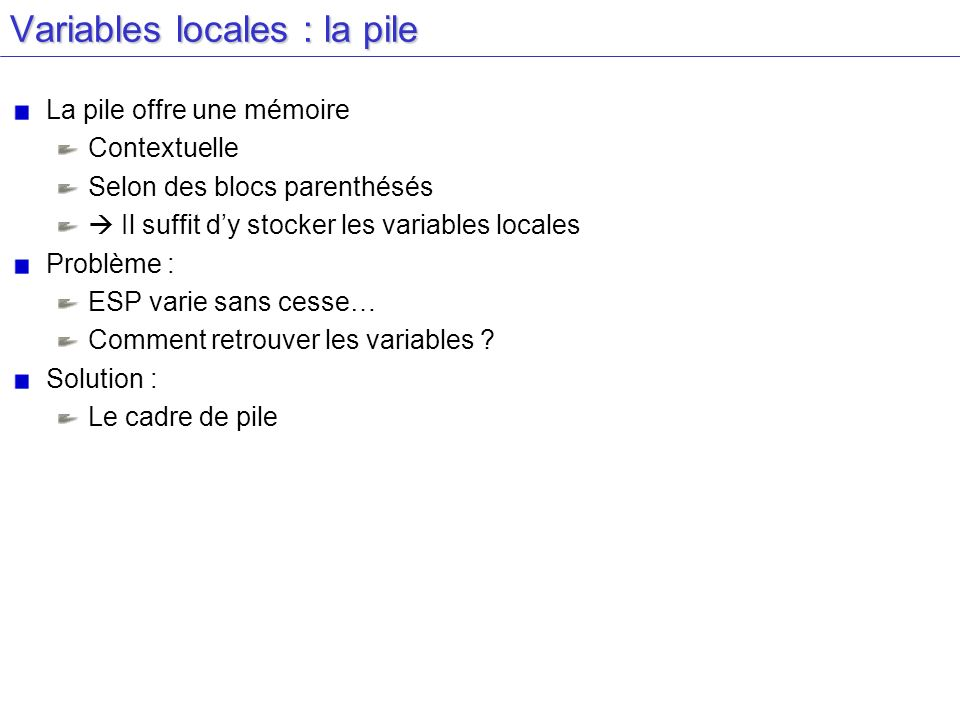 Variables locales : la pile