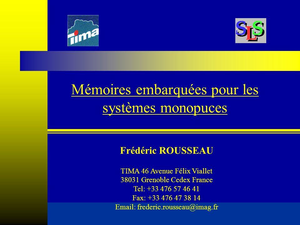 Mémoires embarquées pour les systèmes monopuces